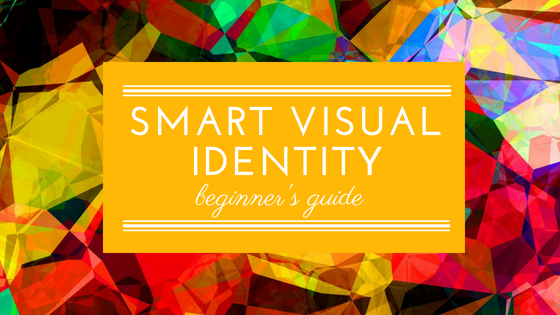 The beginner's guide to build a smart visual identity