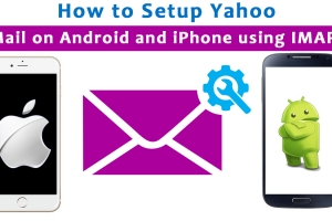 How to Setup Yahoo Mail on Android and iPhone using IMAP-