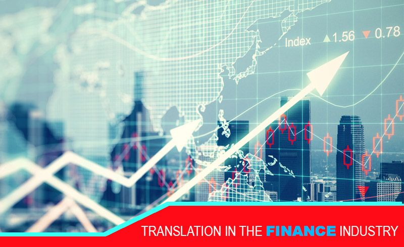 TRANSLATION IN THE FINANCE INDUSTRY