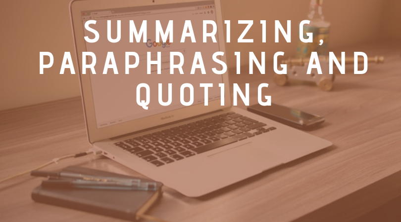 Summarizing, Paraphrasing and Quoting